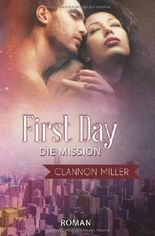 First Day - Die Mission