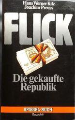 Flick, die gekaufte Republik