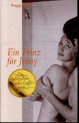 Flucht und Leidenschaft, Ein Prinz für Jenny, Zwei Romane in einem Band