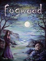 Fogwood: Fantasy