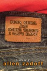 Food, Girls, and Other Things I Can't Have