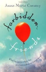 Forbidden Friends by Anne-Marie Conway (2013)