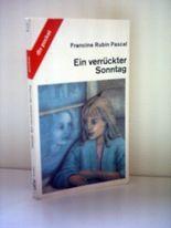Francine Rubin Pascal: Ein verrückter Sonntag