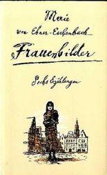 Frauenbilder : 6 Erzählungen. - Hrsg. von Fritz Böttger., Ill. von Volker Pfüller [502 S. : Ill. , 21 cm Leinen mit SU]