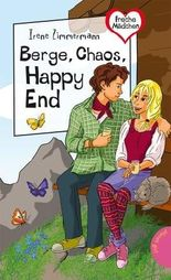 Berge, Chaos, Happy End