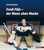 Fredi Püls - der Mann ohne Maske