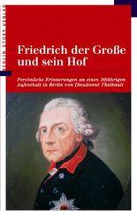 Friedrich der Grosse und sein Hof