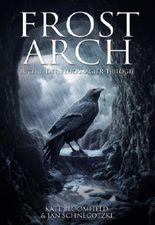 Frost Arch (Buch 1 der Feuermagier-Trilogie) [German Edition]