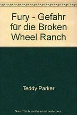 Fury - Gefahr für die Broken Wheel Ranch