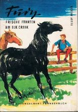 Fury, Frische Fährte am Elk Creek