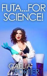 Futa...For Science! (A BBW Futa on Female Medical Exam Erotica): Book 1