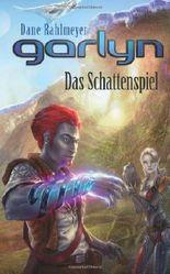 Garlyn - Das Schattenspiel