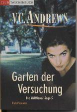 Garten der Versuchung. Die Wildflower-Saga 5. Roman.