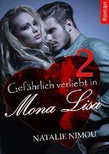 Gefährlich verliebt in Mona Lisa 2