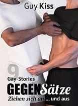 Gegensätze ziehen sich an ... und aus: Gay Stories