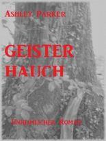 Geisterhauch (Unheimlicher Roman/Romantic Thriller)