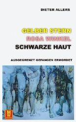 Gelber Stern Rosa Winkel Schwarze Haut - Ausgegrenzt Gefangen Ermordet