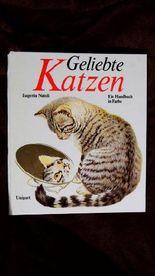 Geliebte Katzen. Ein Handbuch in Farbe.