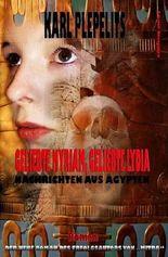 Geliebte Myriam, geliebte Lydia: Roman