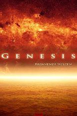 Genesis. Brennende Welten