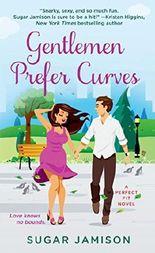 Gentlemen Prefer Curves: A Perfect Fit Novel