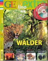 Geolino extra Nr. 41: Wälder (Heft und DVD: auf der DVD: Die ältesten Bäume Deutschlands)