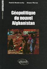 Géopolitique du nouvel Afghanistan
