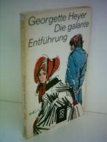Georgette Heyer: Die galante Entführung
