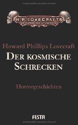 Gesammelte Werke Band 1: Der kosmische Schrecken von H. P. Lovecraft (2011) Gebundene Ausgabe