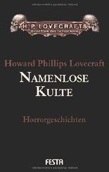 Gesammelte Werke Band 2: Namenlose Kulte von Howard Ph. Lovecraft (2008) Gebundene Ausgabe