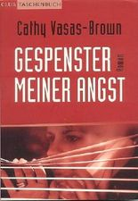 Gespenster meiner Angst : Thriller ; [Roman]. Ins Dt. übertr. von Martin Hillebrand, Club-Taschenbuch
