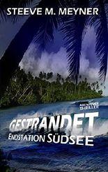 Gestrandet - Endstation Südsee: Abenteuer-Thriller