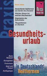 Gesundheitsurlaub in Deutschlands Heilthermen