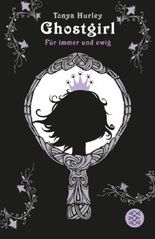 Ghostgirl – Für immer und ewig