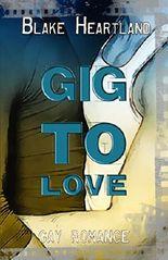 Gig to Love