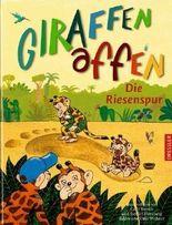 Giraffenaffen - Die Riesenspur
