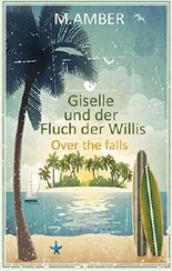 Giselle und der Fluch der Willis: Over the falls