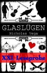 Glaslügen (XXL Leseprobe): Die Glas Trilogie