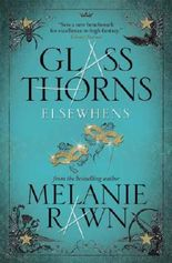 Glass Thorns - Elsewhens