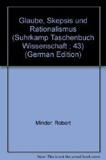 Glaube, Skepsis und Rationalismus. Dargestellt augrund der autobiografischen Schriften von Karl Philipp Moritz