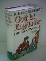Gott ist Engländer. Die Swann-Saga
