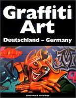 Graffiti Art, Bd.1, Deutschland, Germany
