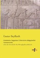 Grammatica Aegyptiaca: Uebersetzen altägyptischer Literaturwerke