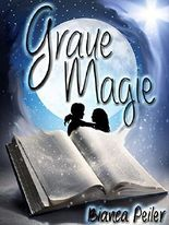 Graue Magie: Ein ziemlich Geist-reicher Roman