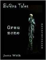 Grauzone - BoGina Tales: Gruselstorie