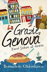 Grazie, Genova: Zwei Jahre al dente
