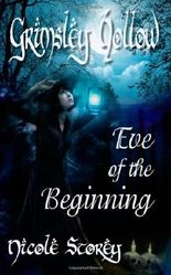 Grimsley Hollow :  Eve of the Beginning