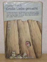Grosse Liebe gesucht Gunter Preuss