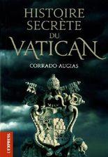 HISTOIRE SECRETE DU VATICAN