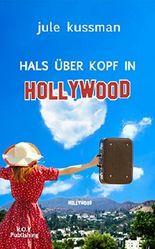 Hals über Kopf in Hollywood